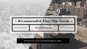 Top Ten Tuesday: Recommended Time-Slip Novels