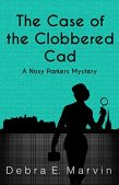 Book Review (and a Giveaway!): The Case of the Clobbered Cad by Debra E. Marvin