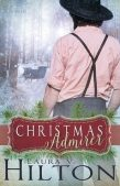 Book Review (and a Giveaway!): The Christmas Admirer by Laura V. Hilton