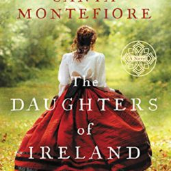 Book Review: The Daughters of Ireland by Santa Montefiore