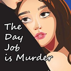 Book Spotlight (and a Giveaway!): The Day Job is Murder by Carolyn Arnold