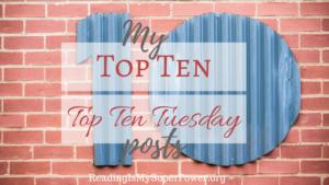 Top Ten Tuesday: My Fave Top Ten Tuesday Posts