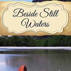 Book Review (and a Giveaway!): Beside Still Waters by AnnaLee Conti