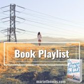 Guest Post (and a Giveaway!): Marin Thomas' Playlist for The Future She Left Behind