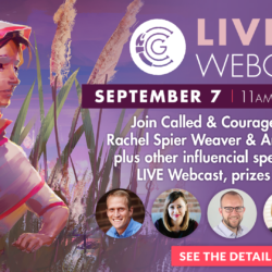 Called and Courageous Girls LIVE Webcast! (Sept 7)