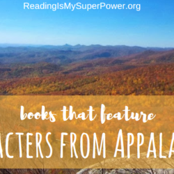 Top Ten Tuesday: Books that Feature Characters from Appalachia