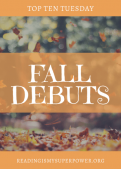 Top Ten Tuesday: Fall 2017 Debut Novels I'm Excited About!