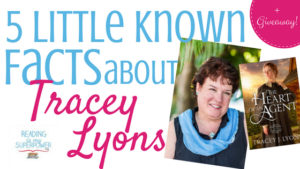 Guest Post (and a Giveaway!): Little Known Facts about Tracey Lyons