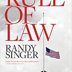 Book Review: Rule of Law by Randy Singer