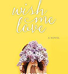 Book Review (and a Giveaway!): Wish Me Love by Michele Ashman Bell