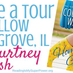 Guest Post: Courtney Walsh tours Willow Grove, Illinois