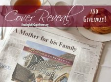 Cover Reveal (and a Giveaway!): A Mother For His Family by Susanne Dietze