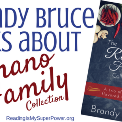 Guest Post (and a Recipe!): Brandy Bruce talks about The Romano Family Collection