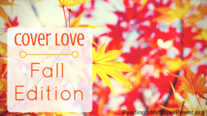 Top Ten Tuesday: Cover Love, Fall Edition