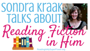 Guest Post: Sondra Kraak talks about Reading Fiction in Him