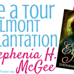 Guest Post (and a Giveaway!): Stephenia H. McGee tours Belmont Plantation