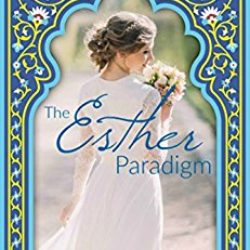 Book Review: The Esther Paradigm by Sarah Monzon
