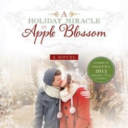 It's Beginning to Look A Lot Like Christmas (Reads) GIVEAWAY: A Holiday Miracle in Apple Blossom