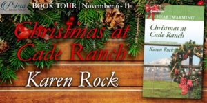 Book Tour Grand Finale (and a Giveaway!): Christmas at Cade Ranch by Karen Rock