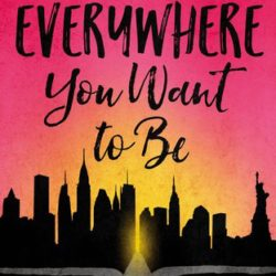 Book Spotlight (and a Giveaway!): Everywhere You Want to Be by Christina June