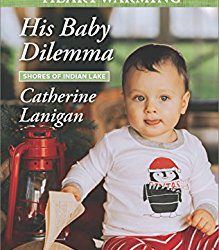 Book Review (and a Giveaway!): His Baby Dilemma by Catherine Lanigan
