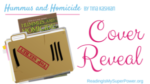 Cover Reveal: Hummus and Homicide by Tina Kashian