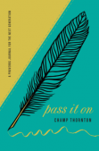 Book Review: Pass It On by Champ Thornton