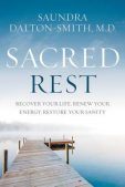 Book Review: Sacred Rest by Saundra Dalton-Smith