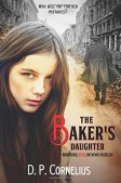 Book Review (and a Giveaway!): The Baker's Daughter by D.P. Cornelius