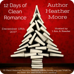 12 Days of Clean Romance (and a Giveaway!): Day 9 – Heather B. Moore
