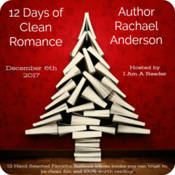 12 Days of Clean Romance (and a Giveaway!): Day 3 – Rachael Anderson