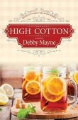 Book Review: High Cotton by Debby Mayne