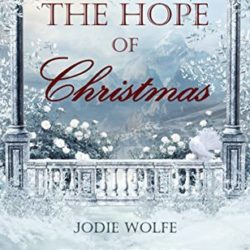 Book Review (and a Giveaway!): The Hope of Christmas by Wolfe, Wangard & Matchett