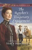 Book Review (and a Giveaway!): The Rancher's Temporary Engagement by Stacy Henrie