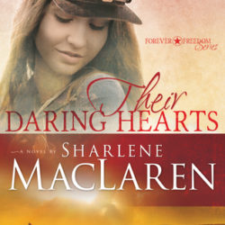 Book Review (and a Giveaway!): Their Daring Hearts by Sharlene MacLaren