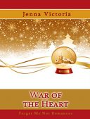It's Beginning to Look A Lot Like Christmas (Reads) GIVEAWAY: War of the Heart