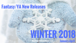 Top Ten Tuesday: New Releases I'm Excited About – Winter 2018 Fantasy/Young Adult Fiction