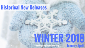 New Releases I'm Excited About: Winter 2018 Historical Fiction