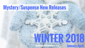 New Releases I'm Excited About: Winter 2018 Mystery/Suspense