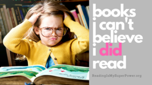 Top Ten Tuesday: I Can't Believe I Read the Whole Thing!