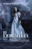 Book Review (and a Giveaway!): Boneseeker by Brynn Chapman