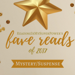 My Fave Reads of 2017: Mystery/Suspense