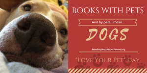 Top Ten Tuesday: Books with Pets (and by Pets I mean DOGS)