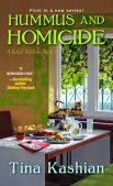 Book Review (and a Giveaway!): Hummus & Homicide by Tina Kashian