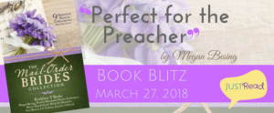 Welcome to the 'Perfect for the Preacher' (Megan Besing) blog blitz and Giveaway!