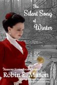Book Review (and a Giveaway!): The Silent Song of Winter by Robin E. Mason