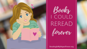 Top Ten Tuesday: Books I Could Reread Forever