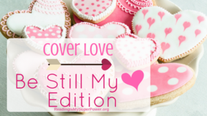 Top Ten Tuesday: Cover Love – Be Still My Heart Edition