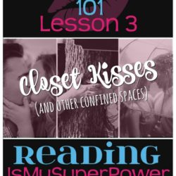 KissingBooks 101 Lesson Three (and a HUGE giveaway!): Closet Kisses