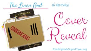 New Cover Reveal (and a Giveaway!): The Linen God by Jim O'Shea